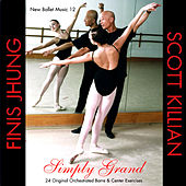 New Ballet Music 12 - Simply Grand by Finis Jhung