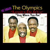 Lover's Deja Vu/Stay Where You Are by The Olympics