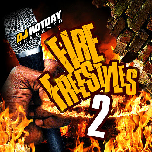 Fire Freestyles 2 by Dj Hotday
