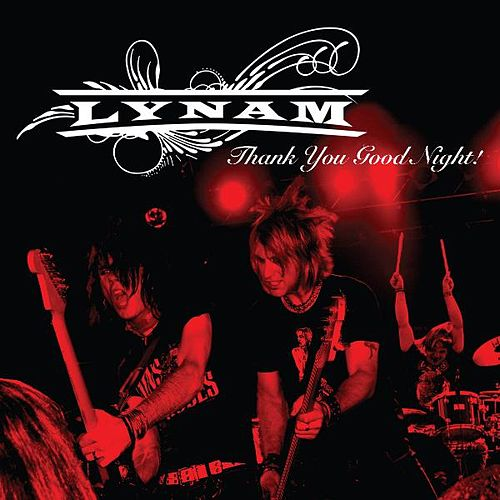 Thank You Good Night! by Lynam