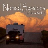 Nomad Sessions by Chris Miller