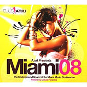 Azuli Presents Miami 2008: Mixed von Various Artists