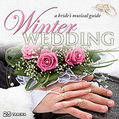 Winter Wedding: A Bride's Musical Guide by Various Artists