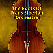The Roots Of Trans-Siberian Orchestra by Various Artists