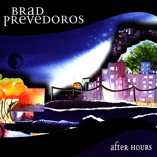 After Hours by Brad Prevedoros