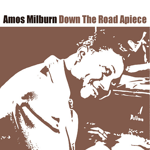 Down The Road Apiece by Amos Milburn
