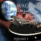 Home At Last - Vol 1 by Dick Wagner