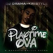 Playtime Ova von DJ Drama