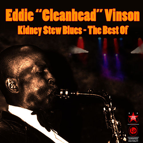 Kidney Stew Blues - The Best Of by Eddie 'Cleanhead' Vinson