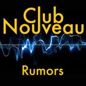 Rumors by Club Nouveau