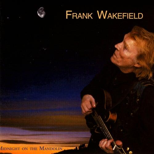Midnight On The Mandolin by Frank Wakefield