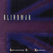 Subconscious In Xperience by Blindman