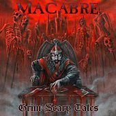 Grim Scary Tales by Macabre