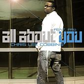 All About You Ft. Pro - Single by Chris Lee Cobbins