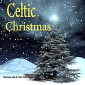 Irish & Celtic Christmas Music: Folk Classics by The Irish Christmas