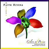 Colors of Praise by Faith Rivera