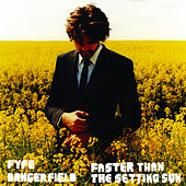 Faster Than The Setting Sun - Single by Fyfe Dangerfield