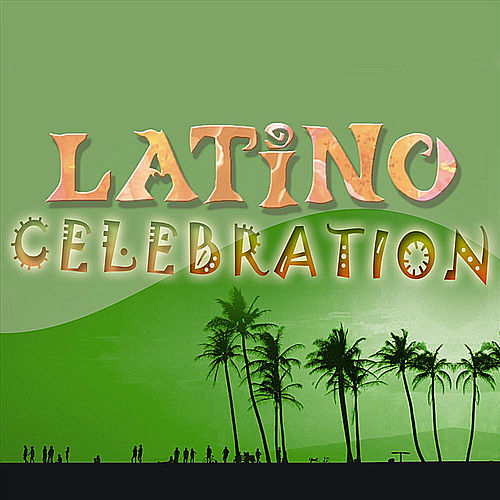 The Latin Party Society: Latino: Celebration by Ella Mae Morse