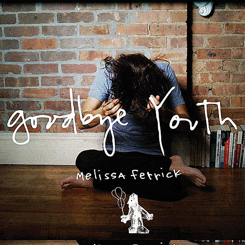 Goodbye Youth by Melissa Ferrick