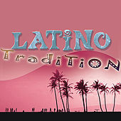 The Latin Party Society: Latino: Tradition by Ella Mae Morse