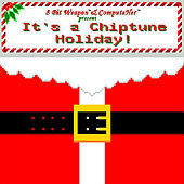 It's a Chiptune Holiday! by 8 Bit Weapon