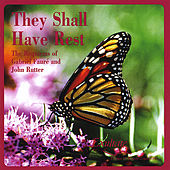 They Shall Have Rest: The Requiems of Gabriel Fauré and John Rutter by Exultate Festival Choir and Orchestra