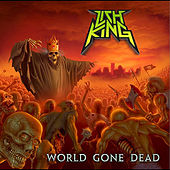 World Gone Dead by Lich King