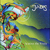 Across the Water by Jadis