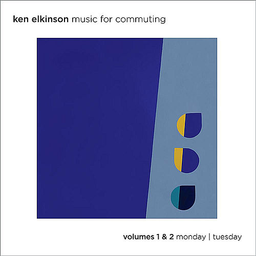 Music For Commuting, Vol. 1 & 2 - Monday / Tuesday by Ken Elkinson