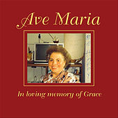 Ave Maria, In loving memory of Grace by Antonina Randazzo