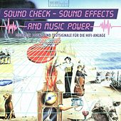 Sound Check - Sound Effects And Music Power by Various Artists