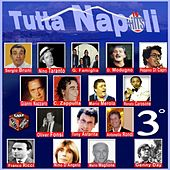Tutta Napoli, Vol. 3 by Various Artists