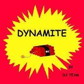 Dynamite by Dj Team