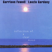 Reflection of a Clear Moon by Garrison Fewell