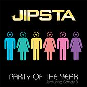 Party of the Year (feat. Sandy B) by Jipsta