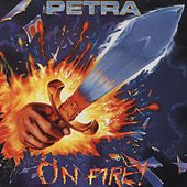 On Fire by Petra