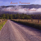 Leavin' Tennessee by Butch Baldassari