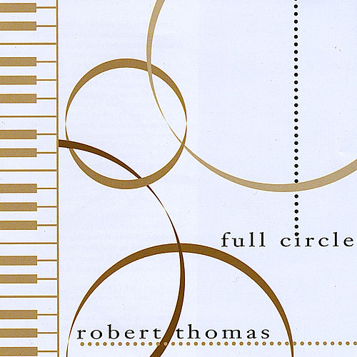 Full Circle by Robert Thomas