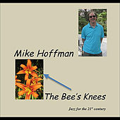 The Bee's Knees by Mike Hoffman