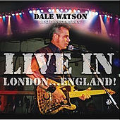 Live In London by Dale Watson
