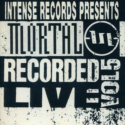 Mortal Recorded Live Vol. 5 by Mortal