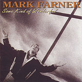 Some Kind Of Wonderful by Mark Farner