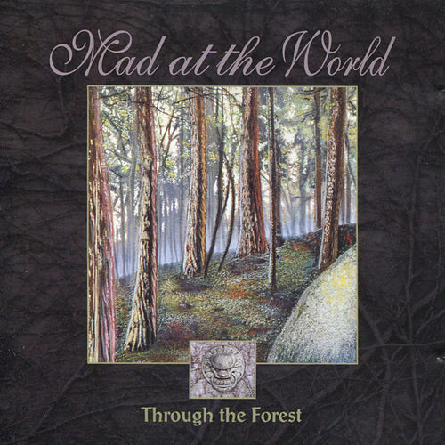 Through The Forest by Mad at the World