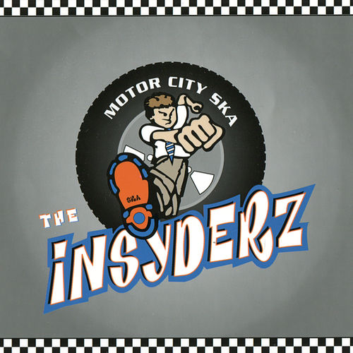 Motor City Ska by The Insyderz