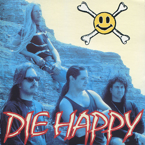 Die Happy by Die Happy