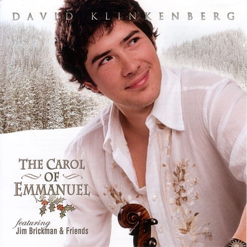 The Carol of Emmanuel by David Klinkenberg