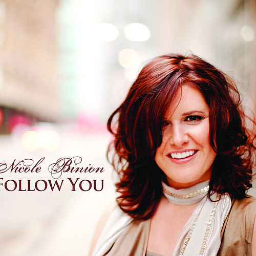 Follow You by Nicole Binion