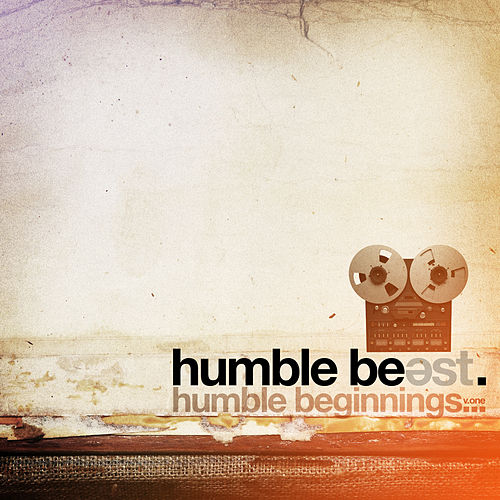 Humble Beast - Humble Beginnings Vol. 1 by Various Artists
