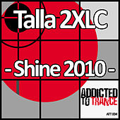 Shine 2010 by Talla 2XLC
