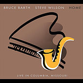 HOME: Live in Columbia, Missouri by Bruce Barth